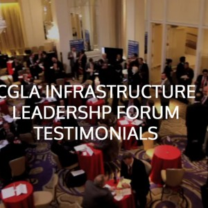 February 26-28, 2014: Attend the 7th Global Infrastructure Leadership Forum