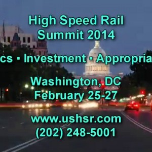 February 25-27, Washington DC: High Speed Rail Summit 2014