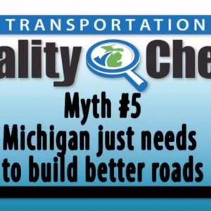MDOT: Michigan Needs to Build Roads That Last