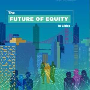 The Future of Equity in Cities - NLC