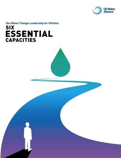 One Water Change Leadership for Utilities: Six Essential Capacities